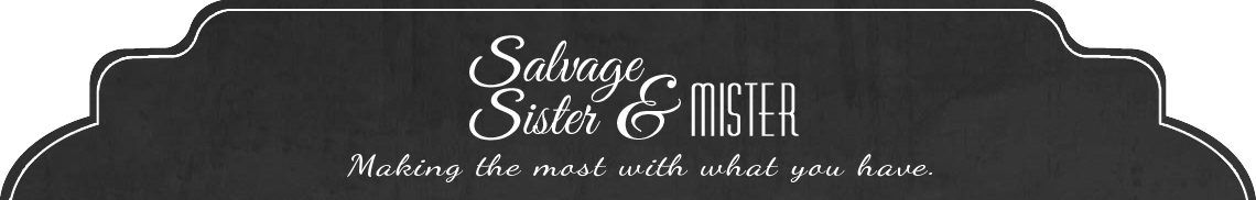Salvage Sister and Mister