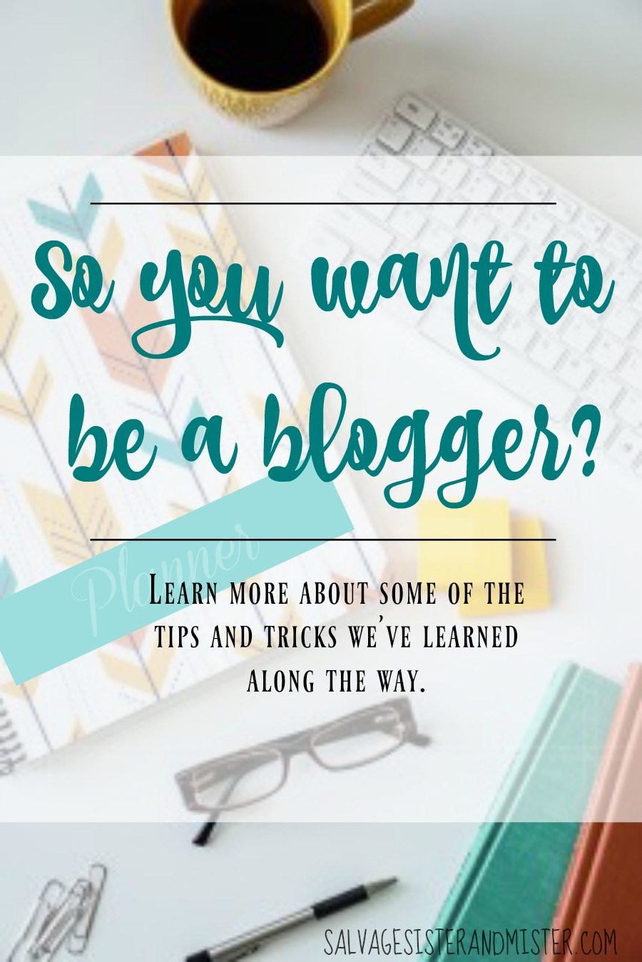 So you want to be a blogger? Here are some tips and tricks we've learned along the way. Or if you already are blogging but want to go to the next step, check out these tip and resources. Blogging is a lot of work but it's a great adventure. Small buisness. Blogging Business.
