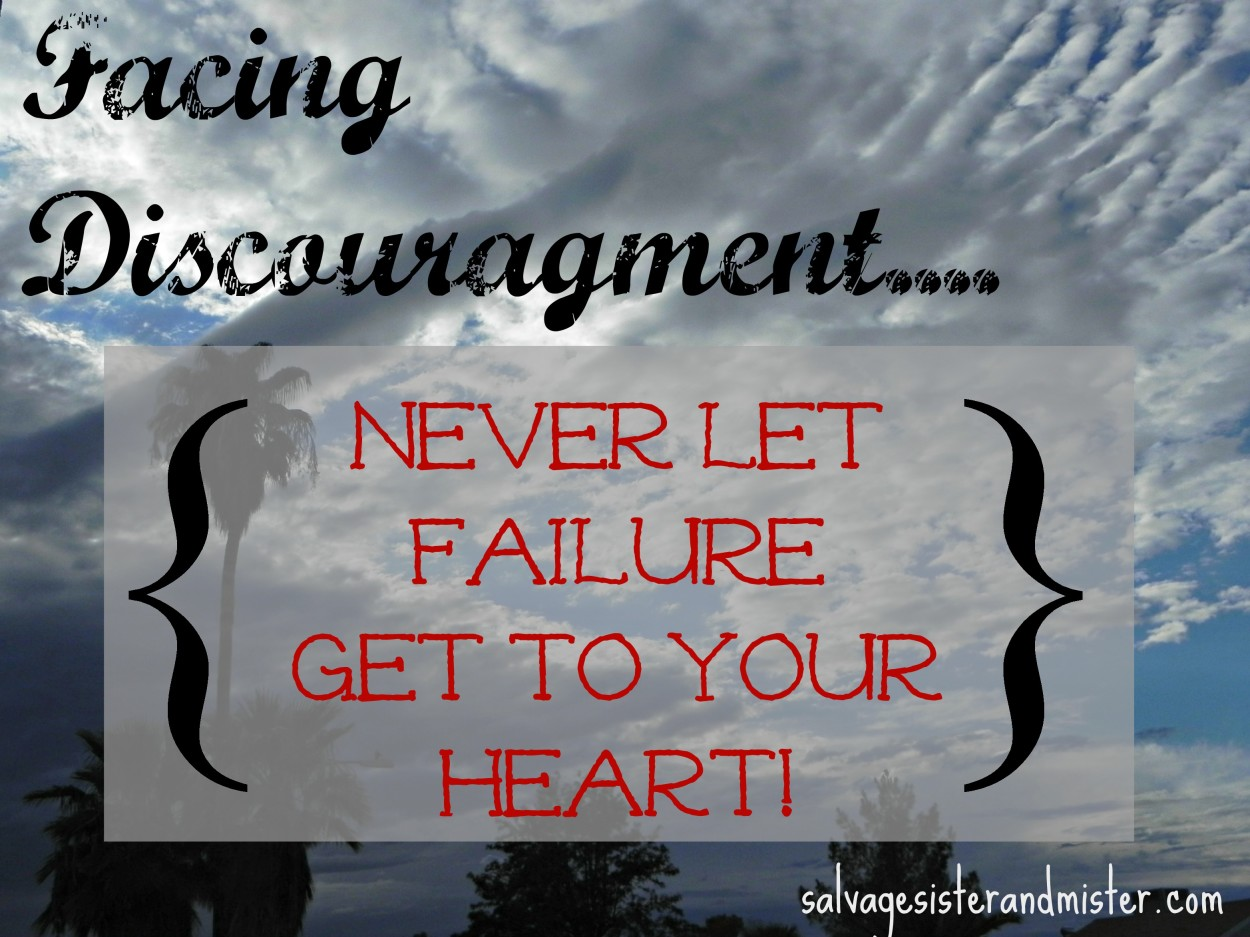 never let failure get to your heart