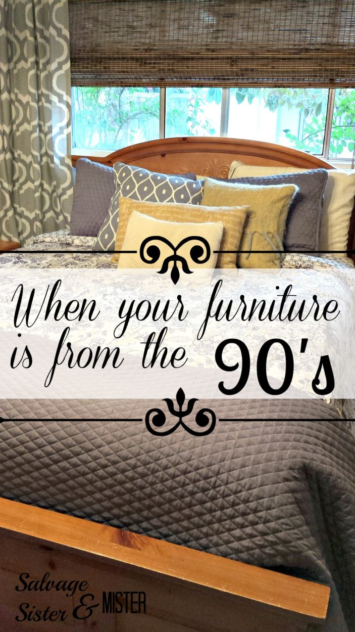 What to do when your furniture is from the 1990's.  Knowing when to paint or not to paint.  www.salvagesisterandmister.com