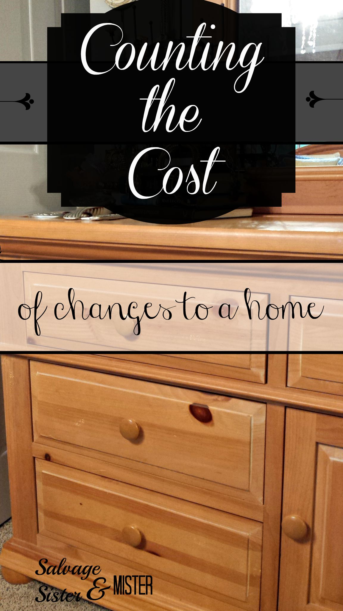 Do you change 1990 furniture  How to make these decisions  Counting the  cost. Counting the Costs   Salvage Sister and Mister