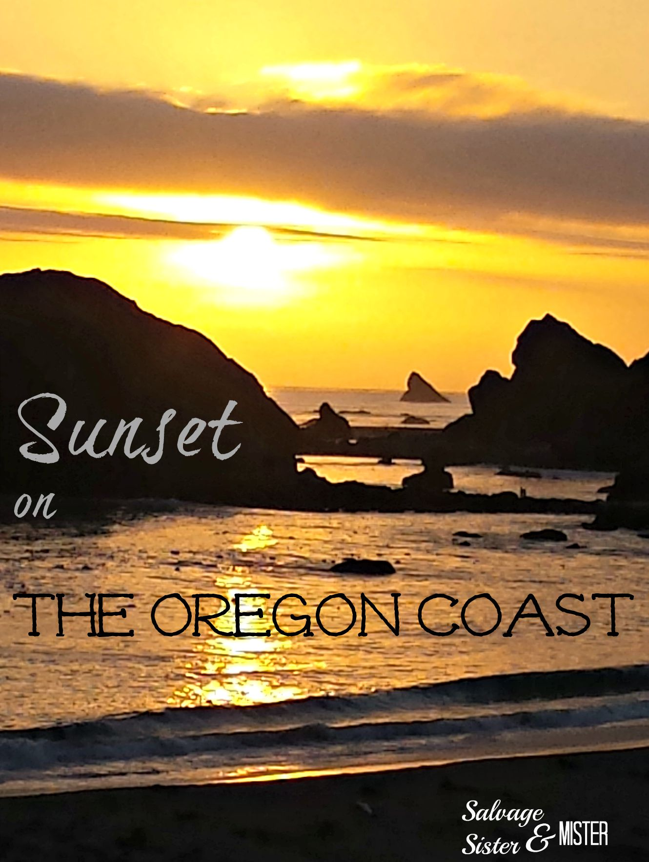 Sunset on the Oregon Coast. Brookings, Oregon. Beach House stay. www.salvagesisterandmister.com