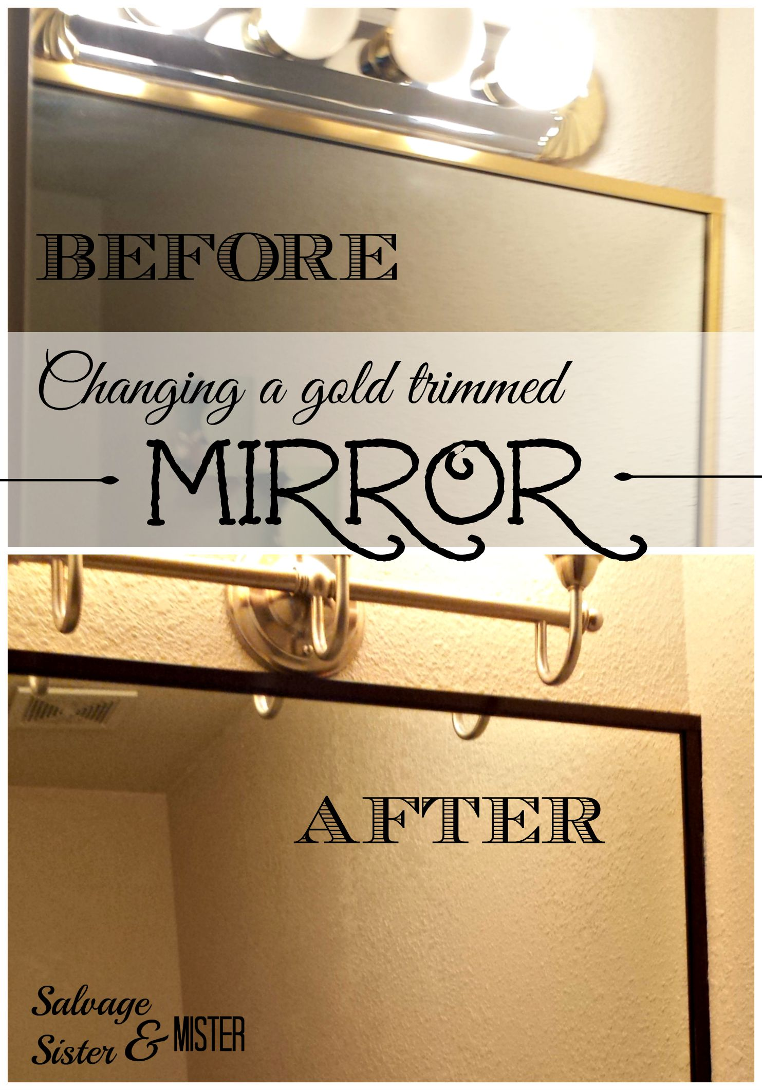 Do you want to change the godl trim on a mirror? Here is an easy fix that doesn't take a bunch of time OR money. www.salvagesisterandmister.com