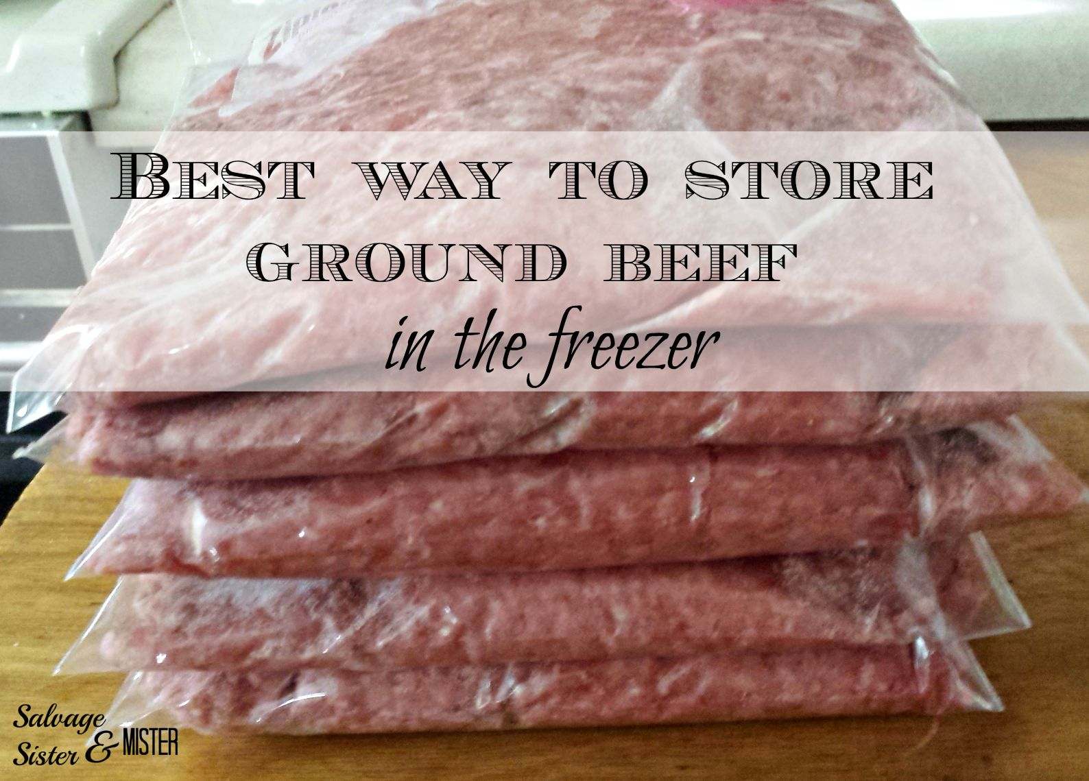 The Best Way To Ground Beef In Freezer A Large Package Of