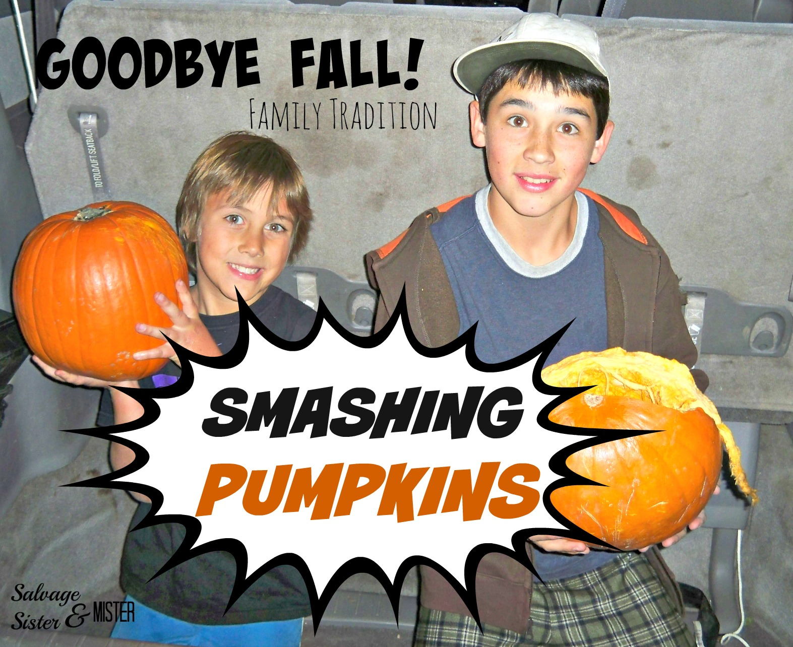 Smashing Pumpkins. Goodbye Fall, Hello Christmas with this family tradition....SMASHING PUMPKINS. Great family activity. Ring in the new holiday season. Kids