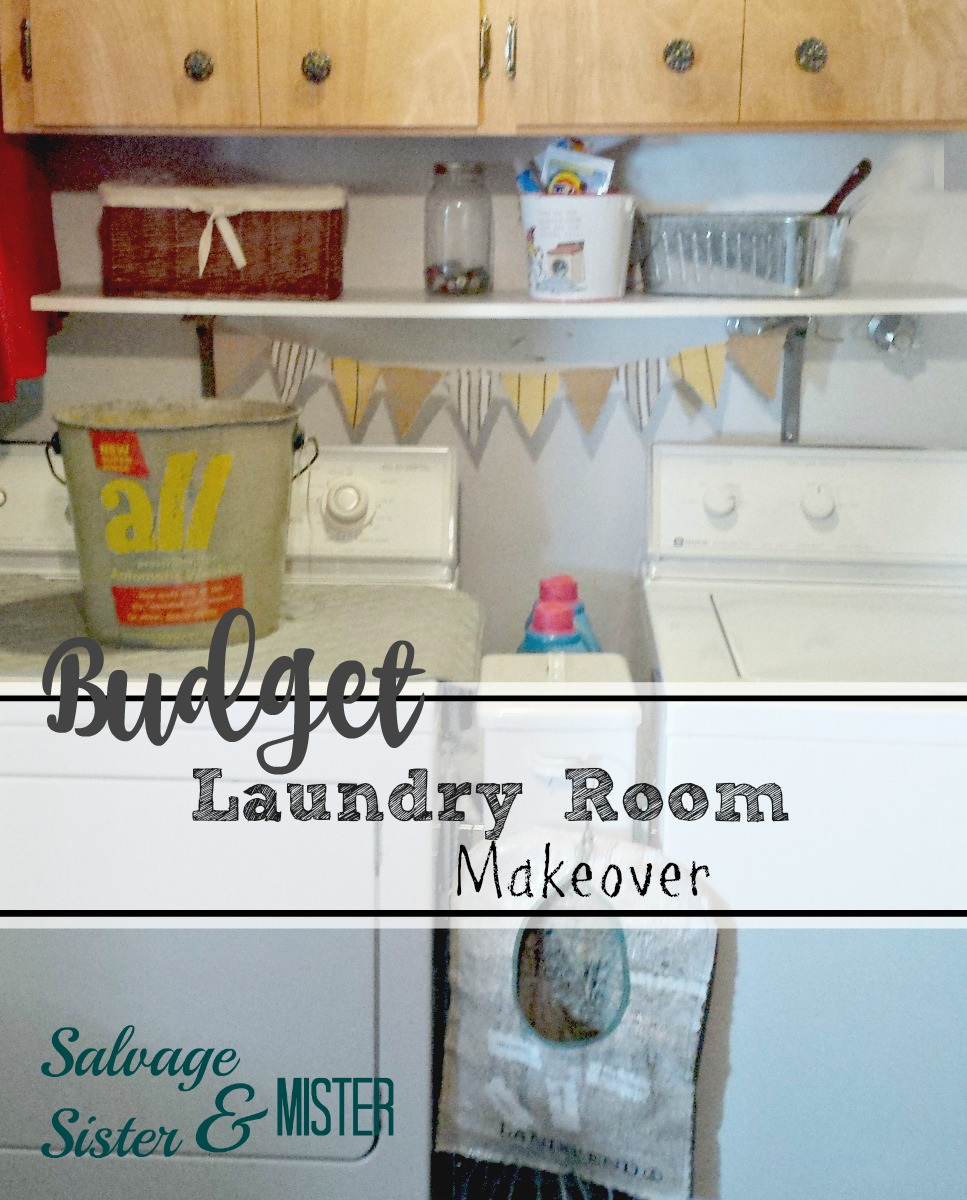 budget laundry room makeover - salvage sister and mister Inexpensive Laundry Room Cabinets