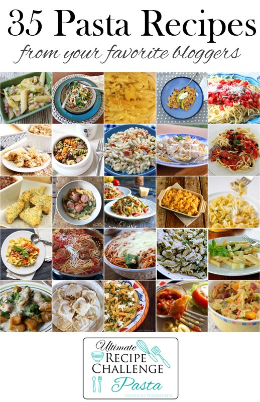 Ultimate recipe challenge - 35 mouth watering pasta dishes from your favorite bloggers.