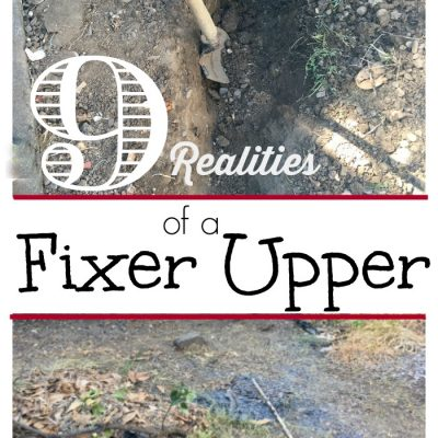 Dream of getting a fixer upper home and turning it into paradise or for a profit? There are some realities that come along with purchasing a home that needs repairs. Here are 9 realities of fixer upper homes. We love to DIY and home improvement, but we have also learned it doesn't come quick along with many other lessons our home has taught us.