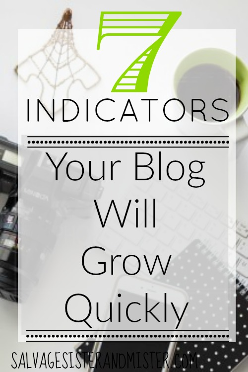 7 indicators your blog will gro quickly. These are skills you either already have or want to learn to gro your page views and make a buisness from blogging.