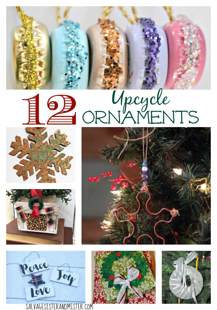 12 Upcycle Ornaments- You can make most of these ornaments with things you have lying around the house.  Great craft for a group or kids activities.  With a little junk and some creativity you can have a Christmas ornament that will be a treasured keepsake.  Use what you got.  Waste not, want not.  Homemade Christmas.