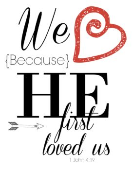 we-love-because-he-first-loved-us free printable for the be the light challenge