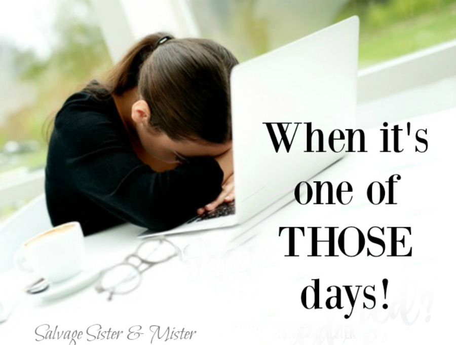 When it's one of those days. Do you discount your feelings and think at least I don't have an awful disease? Why it's okay to be sad and take care of yourself. Discouragement happens. How to deal with it and get peace.