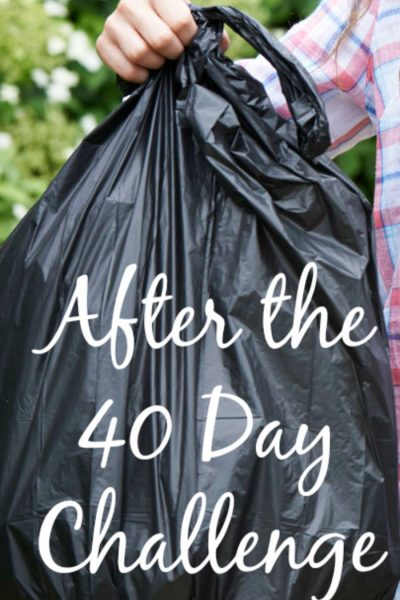 After the 40 Bags in 40 Days Challenge