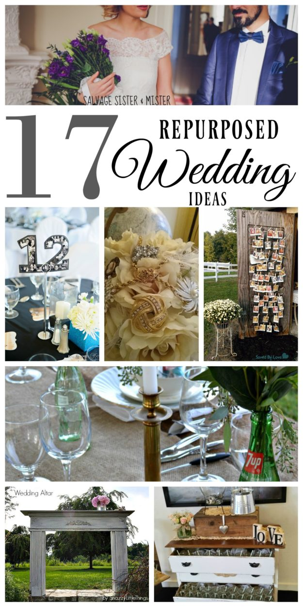 Whether you are looking to save money, want to repurpose or reuse items to create less waste, or want a rustic or vintage feel to your wedding, these 17 repurposed wedding ideas will help you get started planning your wedding. Great for a green or low waste weddng. Perfect for a low cost or budget wedding. You can DIY / upcycle some fun projects. Ideas for centerpieces, alter, reception, outdoor wedding, ideas for the bride, , wedding decor, table name cards, and more.