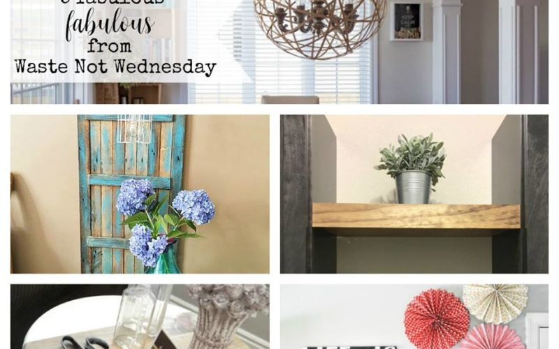 Waste Not Wednesday – Link Party No. 62
