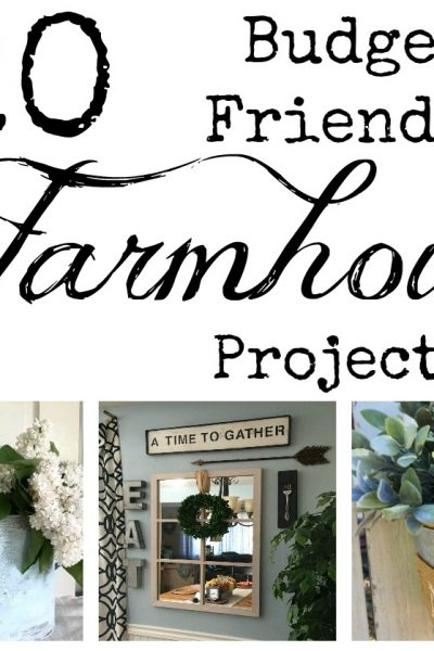 """20 """"Salvaged"""" Budget Friendly Farmhouse Projects"""
