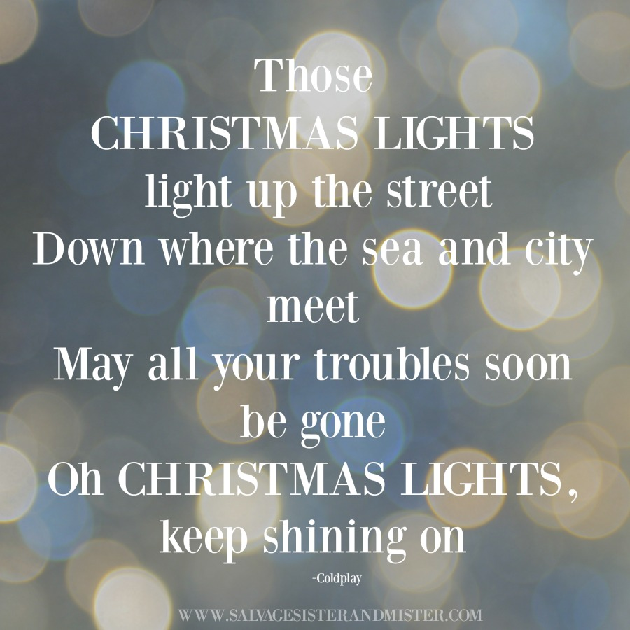 Coldplay Christmas Lights Quote. Our Annual Tradition Is To Go Look At  Lights. Get