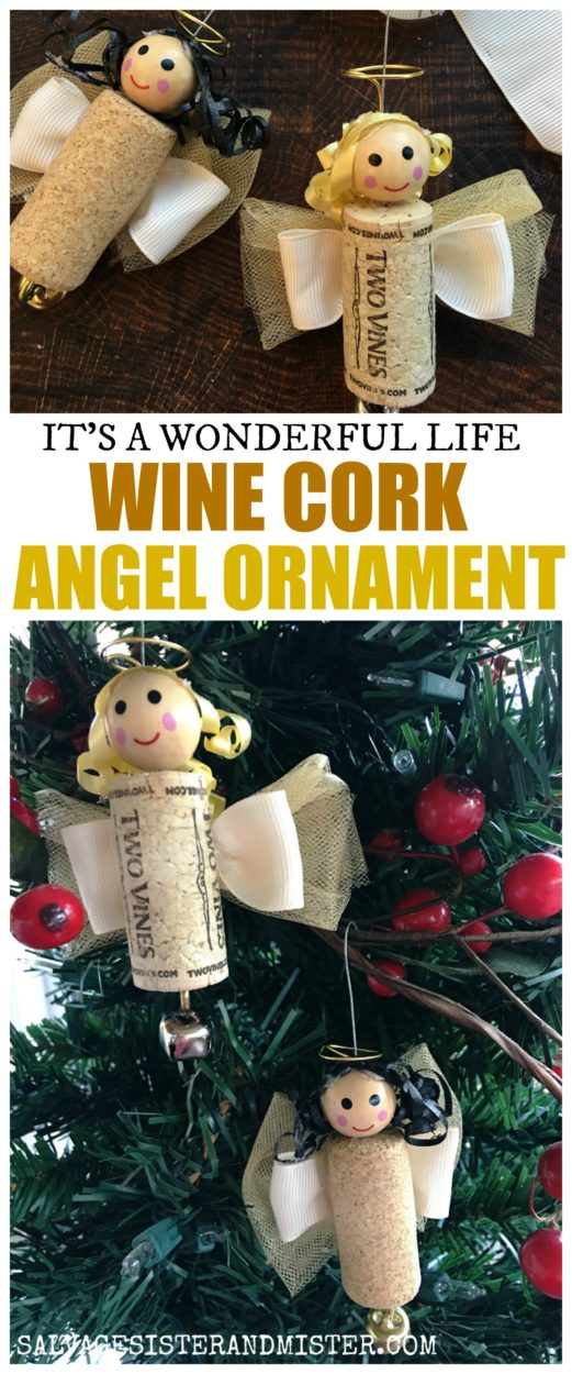 Holiday movie craft. It's a Wonderful life angel gets its wings. This reuse craft turns wine corks into a fun ornament. These wine cork angel ornaments are a great family or kid craft. And a reminder to remember the blessed life we do have. #christmascraft #reuse