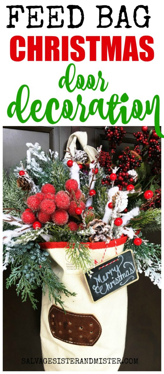 A horse feed bag is reused or repurposed into a feed bag Christmas door decoration (wreath).  Perfect for a farmhouse or rstuc holiday decor style.  Easy diy project.  Part of the 12 days of Christmas blog hop. #reuse #Christmascraft