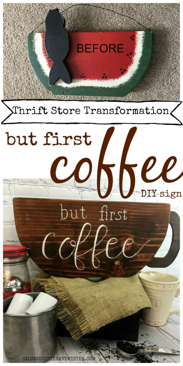 Thrift store transformation - But First Coffee DIY sign is fun for any home coffee bar #upcycle #thrifitng #reuse