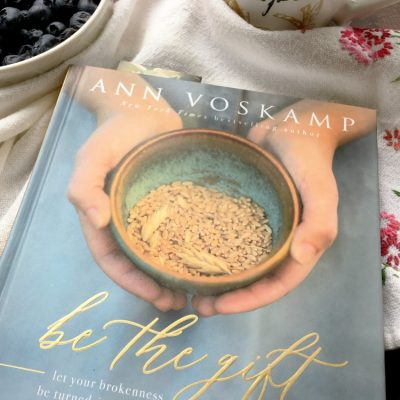 Ann Voskamp Be The Gift Book Review #bethegift #book #faith
