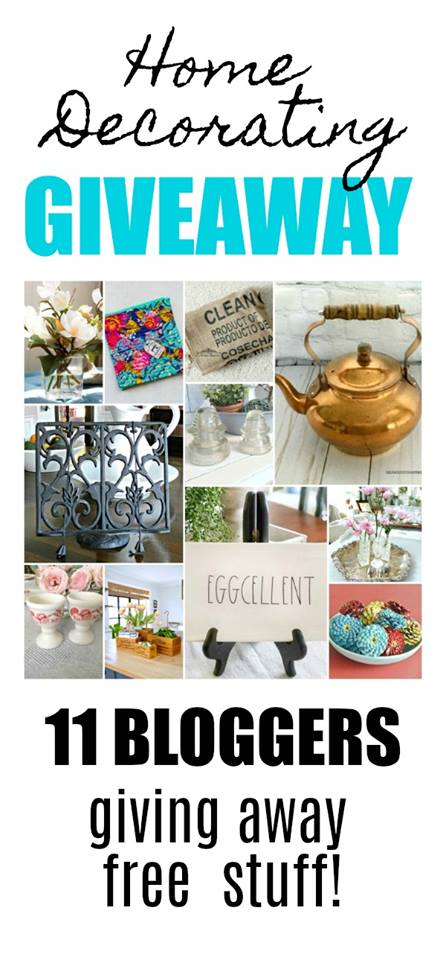 Home Decorating Giveaway - 11 bloggers, 11 prizes, 11 winners