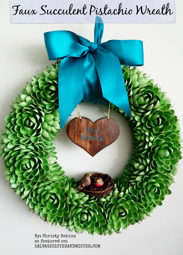 CRAFT PROJECT - DIY Faux Succulent Pistachio Wreath - reuse, repurpose, upcycle your pistachio shells #reuse #repurpose #upcycle as featured on salvagesisterandmister.com