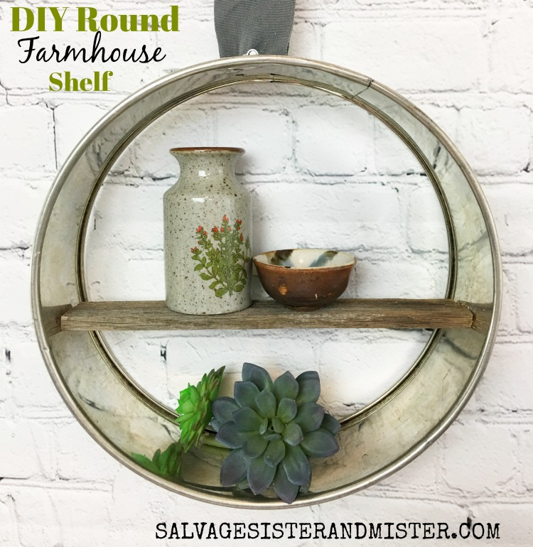 Thrift Store DIY Farmhouse Round Shelf - Salvage Sister and Mister