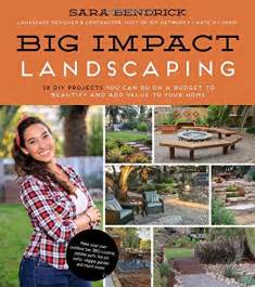affiliate link - Big Impact Landscpaing by Sara Bendrick