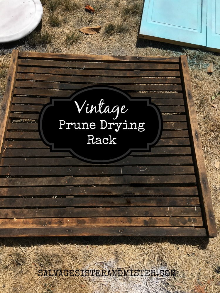prune drying rack - making a diy vintage sign