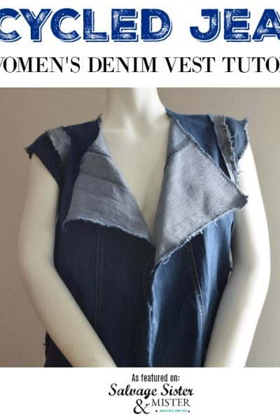 Recycled jeans idea - Use them to sew this DIY women's denim vest tutorial as featured on salvagesisterandmister.com