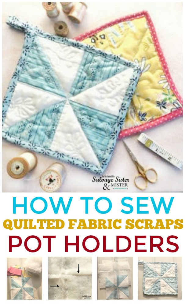 Easy sewing project - How to sew quilted fabric scraps pot holders.  Great way to use up leftover fabric.  Recycle old clothing too.  #repurpose #reuse #sewing
