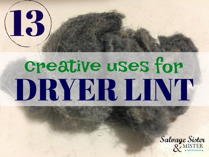 13 creative ideas to reuse dryer lint, waste not want not #reuse #wastenotwantnot