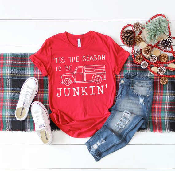 Tis the season to be junkin t-shirt (affilaite link)