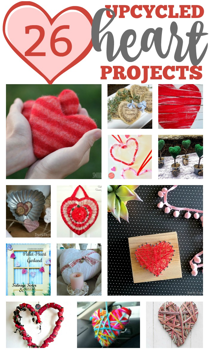 26 upcycled heart proejcts to help you repurpose items you may already have to craft something new found on salvagesisterandmister.com #ucpcyle #repurpose #reuse #crafts