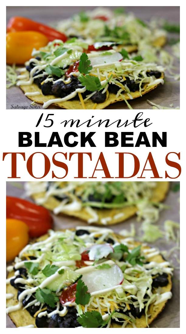 15 minute meal or less - quick black bean tostadas is a family favorite.  This simple and tasty recipe is great as each person can customize it to their taste if you make it a tostada bar.  Great for picky eaters.  Family friendly.  Perfect for your monday meal planning.  #menuplanning #recipes #simplerecipe on salvageissterandmister.com