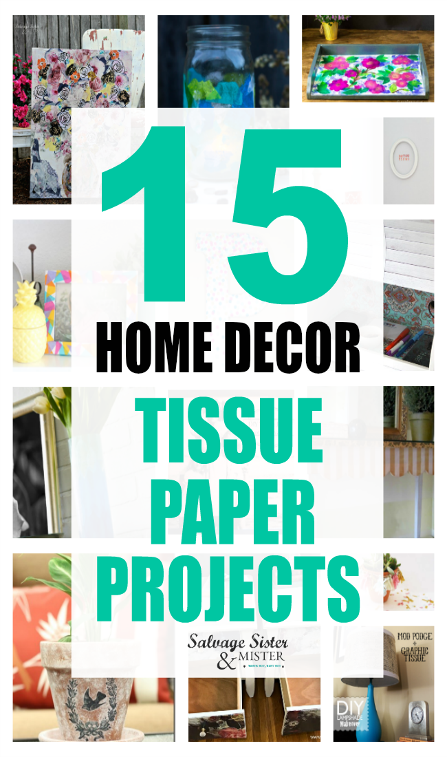 What can you do with leftover tissue paper? Did you know you can remake items with tissue paper to give it a whole new look. No matter what home style you have, these diy projects will inspire you to upcycle or reuse that tissue to design your home using what you already have. #reuse #homedecor #upcycle on salvagesisterandmister.com