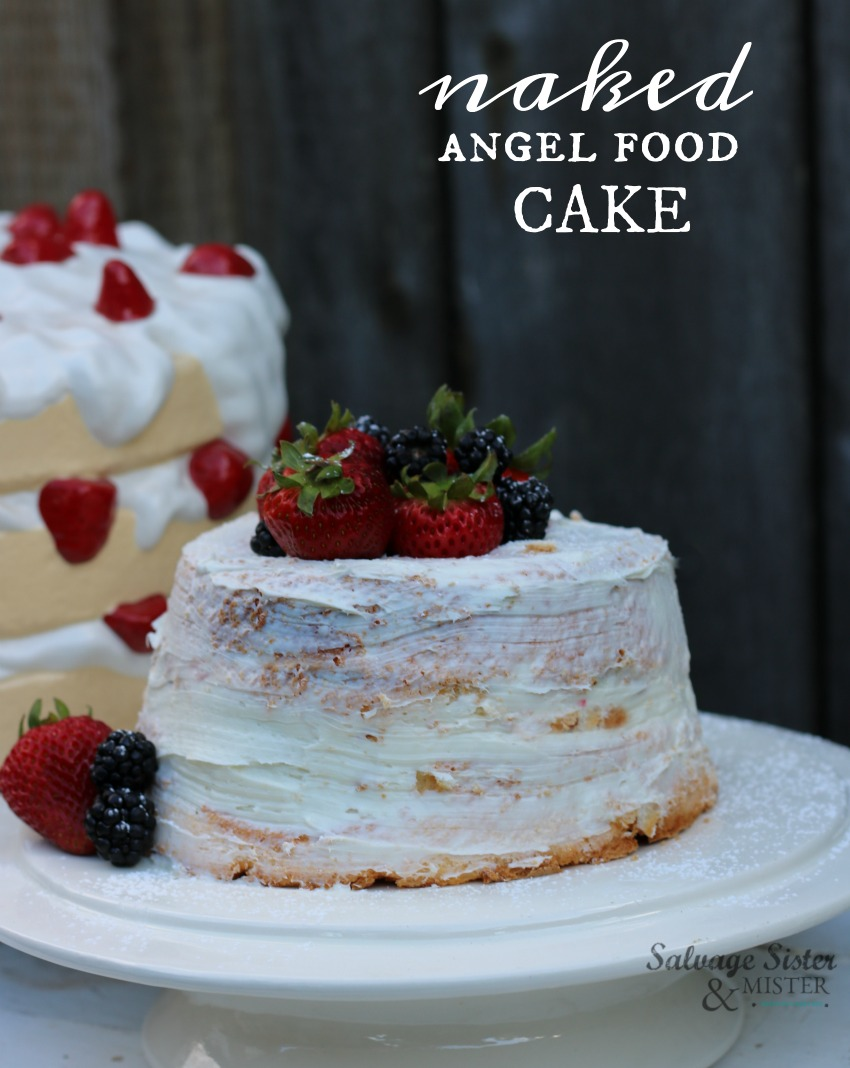 Taking a store bought angel food bake and making it a little special - strawberries and cream naked angel food cake - details on salvagesisterandmister.com