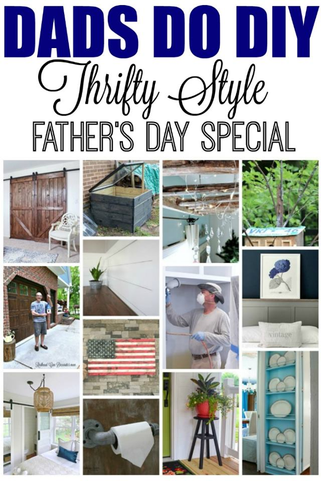 Thrifty style team - Dad edition - see all the thrifty projects the guys made - home projects-home decor- budget decorating etc. #budgetdecorating #homedecor #thrifty