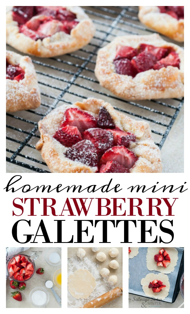Homemade mini strawberry galettes - rustic open pies. This delicious treat can be made with other berries as well. Fun party or summer time treat. Galettes are an easier pie to make as they are perfectly imperfect. Each pie is different. Get the recipe and salvage tips (ways to make the most with what you have) on salvagesisterandmister.com