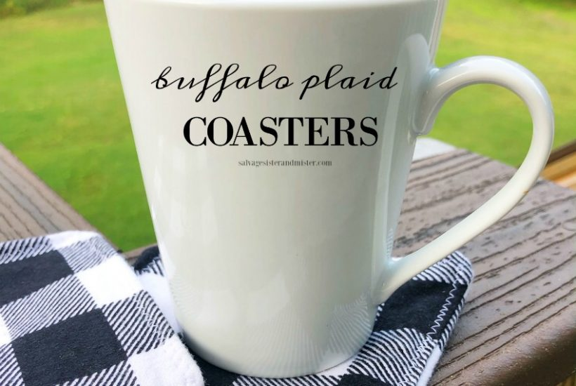 Crafting Project - farmhouse buffalo plaid coasters. Makes a great gift too. This diy tutorial is on salvagesisterandmister.com (also a great way to use up fabric scraps)