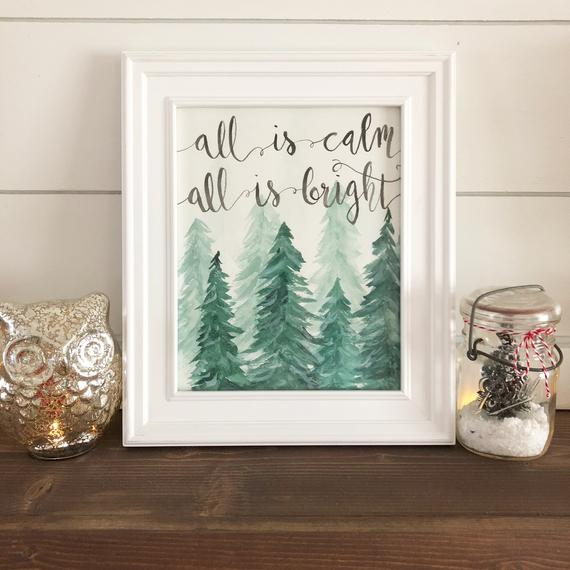 Evergreen Trees Prints, All is Calm, All is Bright Print,