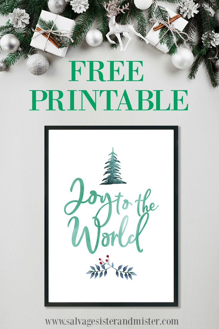 A free holiday gift - Joy to The World printable is a budget-friendly decoration for your home.  Get this free holiday printable and find more prinatables to give as gifts or to use in all parts of your home (hot cocoa bar area, wall art, counter top, etc.  Even perfect with a thrifted frame.  Find this on salvagesisterandmister.com