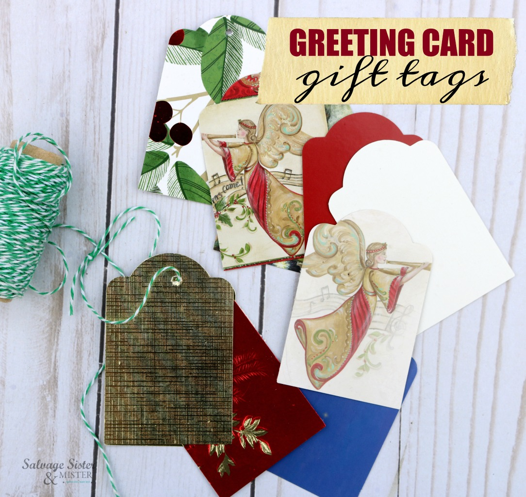 making gift tags from greeting cards upcycle (repurpose) craft (DIY) project.  A great way to use what you got and waste less. on salvagesisterandmister.com
