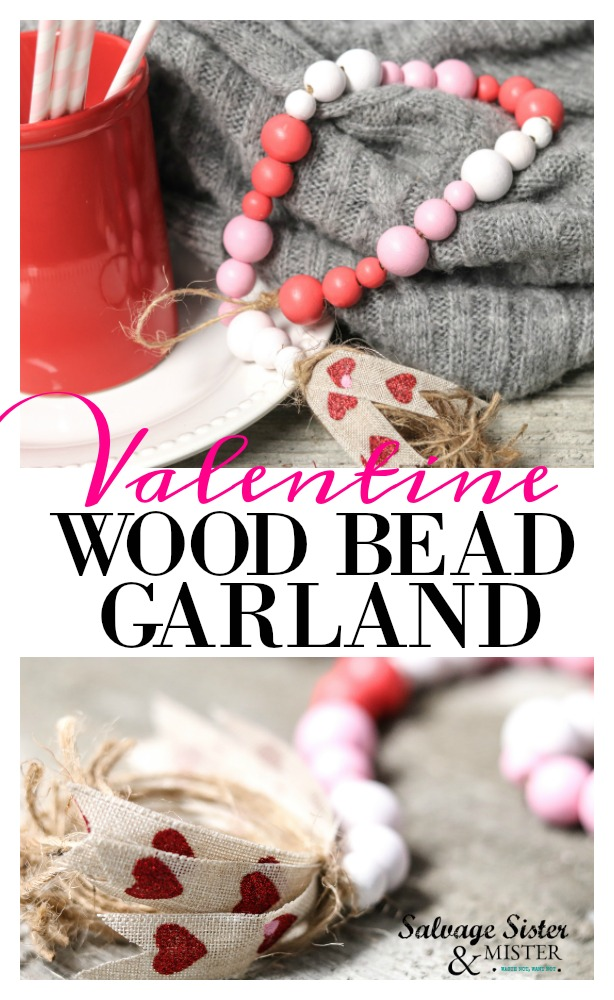 Create this beautiful wood bead garland in 20 minutes (plus dry time) to make for yourself or to give as a gift.  Great item to sell in a craft booth as well.  Make this diy valentine wood bead garland for the farmhouse look.  Customize it for any holiday or use beads as is for a natural simple look.  Get this full craft tutorial on salvagesisterandmister.com